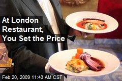 At London Restaurant, You Set the Price