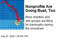 Nonprofits Are Going Bust, Too