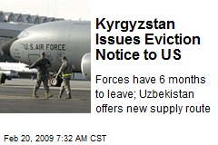 Kyrgyzstan Issues Eviction Notice to US