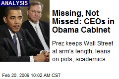Missing, Not Missed: CEOs in Obama Cabinet