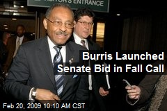 Burris Launched Senate Bid in Fall Call