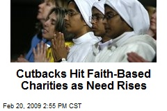 Cutbacks Hit Faith-Based Charities as Need Rises
