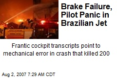 Brake Failure, Pilot Panic in Brazilian Jet