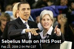 Sebelius Mum on HHS Post