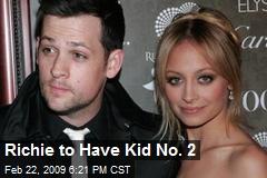 Richie to Have Kid No. 2