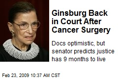 Ginsburg Back in Court After Cancer Surgery