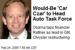 Would-Be 'Car Czar' to Head Auto Task Force