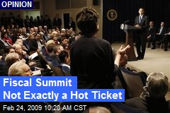 Fiscal Summit Not Exactly a Hot Ticket