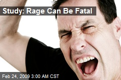 Study: Rage Can Be Fatal