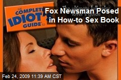 Fox Newsman Posed in How-to Sex Book