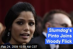 Slumdog 's Pinto Joins Woody Flick