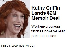 Kathy Griffin Lands $2M Memoir Deal
