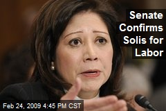 Senate Confirms Solis for Labor