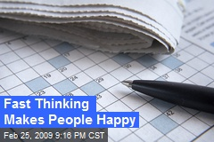 Fast Thinking Makes People Happy