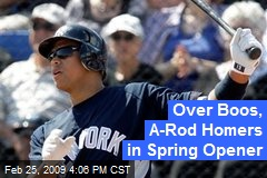 Over Boos, A-Rod Homers in Spring Opener