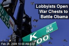 Lobbyists Open War Chests to Battle Obama