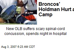 Broncos' Holdman Hurt at Camp