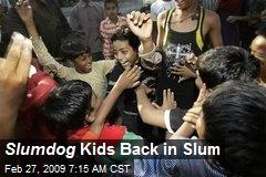 Slumdog Kids Back in Slum