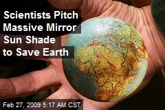 Scientists Pitch Massive Mirror Sun Shade to Save Earth