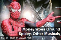 Money Woes Ground Spidey, Other Musicals