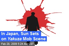 In Japan, Sun Sets on Yakuza Mob Scene