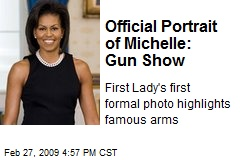 Official Portrait of Michelle: Gun Show