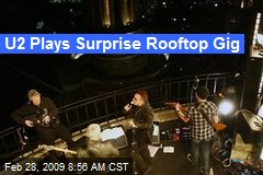 U2 Plays Surprise Rooftop Gig
