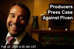 Producers Press Case Against Piven