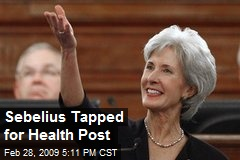 Sebelius Tapped for Health Post