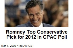Romney Top Conservative Pick for 2012 in CPAC Poll