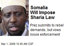Somalia Will Impose Sharia Law