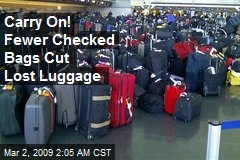 Carry On! Fewer Checked Bags Cut Lost Luggage