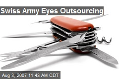Swiss Army Eyes Outsourcing