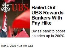 Bailed-Out UBS Rewards Bankers With Pay Hike