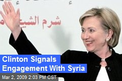 Clinton Signals Engagement With Syria