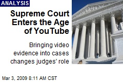 Supreme Court Enters the Age of YouTube