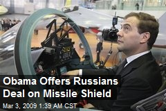 Obama Offers Russians Deal on Missile Shield