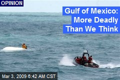 Gulf of Mexico: More Deadly Than We Think