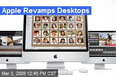 Apple Revamps Desktops