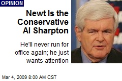 Newt Is the Conservative Al Sharpton