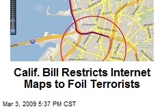 Calif. Bill Restricts Internet Maps to Foil Terrorists