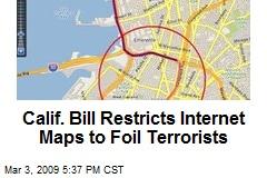 Calif. Bill Restricts Internet Maps to Foil Terrorists