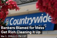 Bankers Blamed for Mess Get Rich Cleaning It Up
