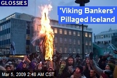 'Viking Bankers' Pillaged Iceland