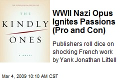 WWII Nazi Opus Ignites Passions (Pro and Con)