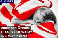 American Dream Dies in Our Wallet