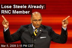 Lose Steele Already: RNC Member