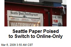 Seattle Paper Poised to Switch to Online-Only