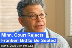 Minn. Court Rejects Franken Bid to Be Seated