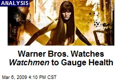 Warner Bros. Watches Watchmen to Gauge Health